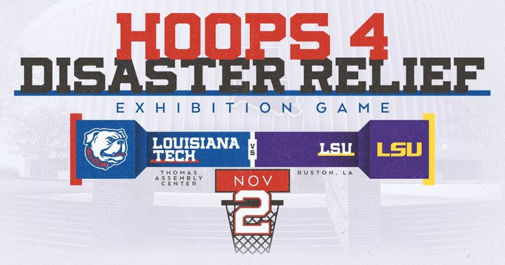 Hoops 4 Disaster Relief, Louisiana Tech vs. LSU November 2